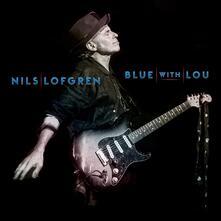 Blue with Lou - CD Audio di Nils Lofgren