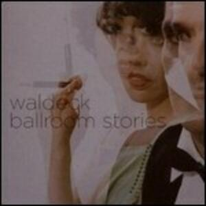 Ballroom Stories - Vinile LP di Waldeck