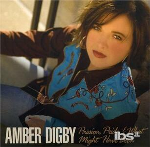 Passion Pride & What Might Have Been - CD Audio di Amber Digby