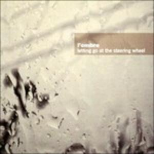 Letting Go at the Steering Wheel - CD Audio di L' Ombre