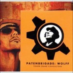 Bau and Verbundstoff - CD Audio di Patenbrigade Wolff