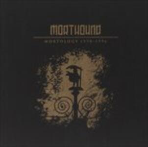 Mortology 1990-1996 - CD Audio di Morthound