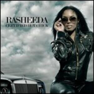 Certified Hot Chick - CD Audio di Rasheeda