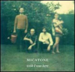 Wish I Was Here - Vinile LP di Micatone