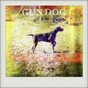 Gun Dog - Vinile LP di Micatone