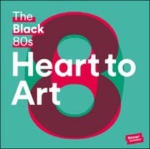 Heart to Art - Vinile LP di Black 80s