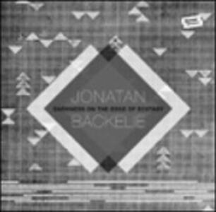 Darkness on the Edge - Vinile LP di Jonatan Backelie