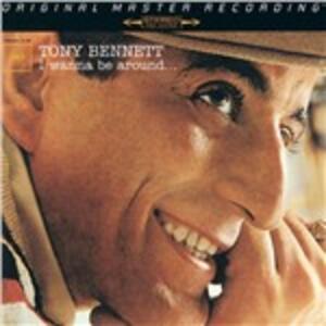 I Wanna Be Around - Vinile LP di Tony Bennett