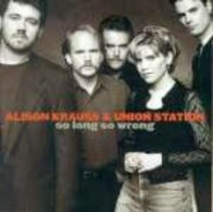 So Long so Wrong - Vinile LP di Alison Krauss,Union Station