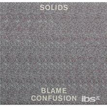 Blame Confusion - CD Audio di Solids