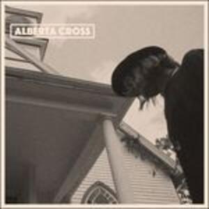Alberta Cross - Vinile LP di Alberta Cross