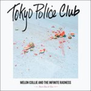 Melon Collie and the Infinite Radness - Vinile LP di Tokyo Police Club