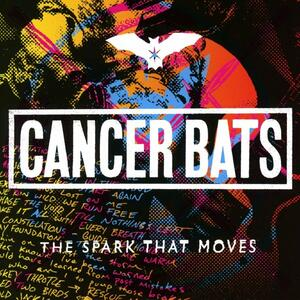 Spark That Moves - Vinile LP di Cancer Bats