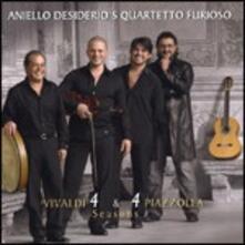 Vivaldi 4 & 4 Piazzolla Seasons - CD Audio di Astor Piazzolla,Antonio Vivaldi,Aniello Desiderio's Quartetto Furioso