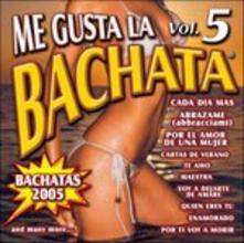 Me Gusta La Bachata vol.5 - CD Audio