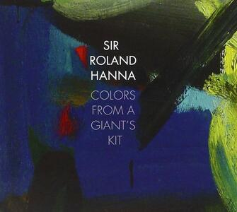 Colors from a Giants Kit - CD Audio di Roland Hanna