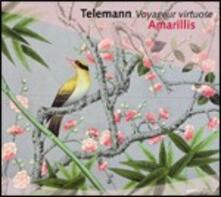 Voyager Virtuose - CD Audio di Georg Philipp Telemann,Amarillis