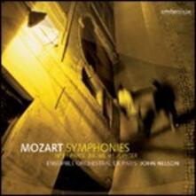 Sinfonie n.31, n.39, n.40, n.41 - CD Audio di Wolfgang Amadeus Mozart,John Nelson,Ensemble Orchestral de Paris