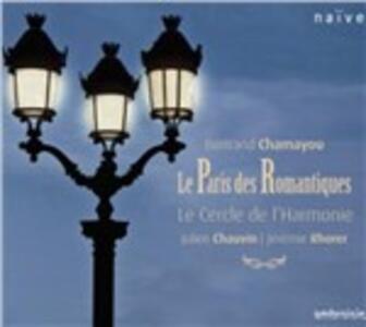 La Parigi dei romantici - CD Audio di Bertrand Chamayou,Le Cercle de l'Harmonie,Jérémie Rhorer,Julien Chauvin