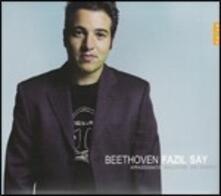 Sonate per pianoforte n.17, n.21, n.23 - CD Audio di Ludwig van Beethoven,Fazil Say