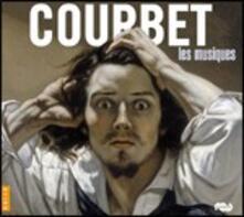 Le musiche di Courbet - CD Audio