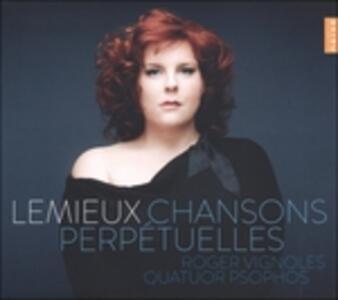 Chansons perpétuelles - CD Audio di Marie-Nicole Lemieux