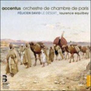 Le Désert - CD Audio di Felicien Cesar David