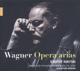 Arie operistiche - CD Audio di Richard Wagner,Evgeny Nikitin,Christian Arming