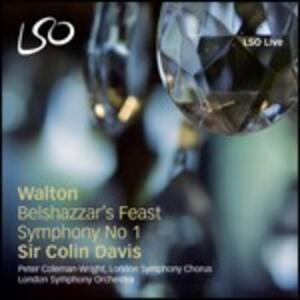Belshazzar's Feast - Sinfonia n.1 - SuperAudio CD ibrido di Sir Colin Davis,William Walton,London Symphony Orchestra