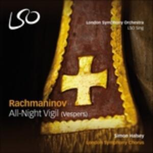 All-Night Vigil (Vespers) - CD Audio di Sergej Vasilevich Rachmaninov