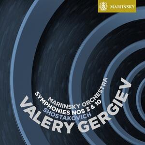 Sinfonie n.3, n.10 - SuperAudio CD ibrido di Dmitri Shostakovich,Valery Gergiev,Orchestra del Teatro Mariinsky