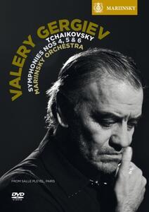 Valery Gergiev. Tchaikovsky. Symphonies Nos. 4, 5 & 6 - DVD