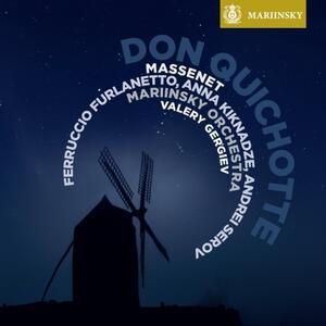 Don Quichotte - SuperAudio CD ibrido di Jules Massenet,Valery Gergiev,Ferruccio Furlanetto,Anna Kiknadze,Orchestra del Teatro Mariinsky