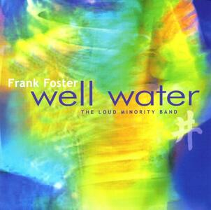 Well Water - CD Audio di Frank Foster