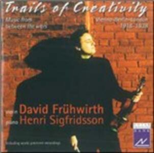 Trails of Creativity. Musica tra le due guerre - CD Audio di David Frühwirth