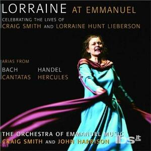 Lorraine at Emmanuel Music - CD Audio di Johann Sebastian Bach,Georg Friedrich Händel,Lorraine Hunt Lieberson