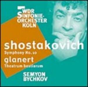 Sinfonia n.10 - SuperAudio CD ibrido di Dmitri Shostakovich,Semion Bychkov,Orchestra Filarmonica di Colonia