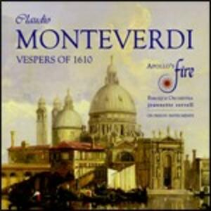 Vespri del 1610 - CD Audio di Claudio Monteverdi,Apollo's Fire,Jeanette Sorrell