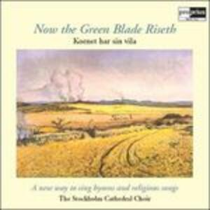 Now the Green Blade Riseth - Vinile LP di Stockholm Cathedral Choir