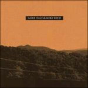 Mike Hale & Mike Reed - Vinile 7'' di Mike Hale