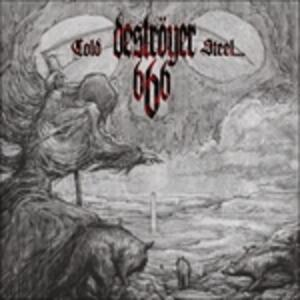 Cold Steel For An Iron.. - Vinile LP di Destroyer 666