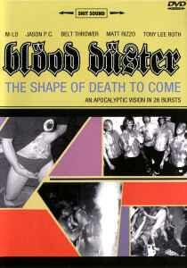 Blood Duster. The Shape Of The Death To Come - DVD