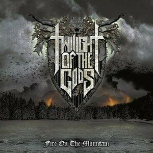 Fire on the Mountain - CD Audio di Twilight of the Gods