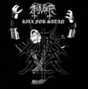 Kill for Satan (Reissue) - CD Audio di Tsjuder