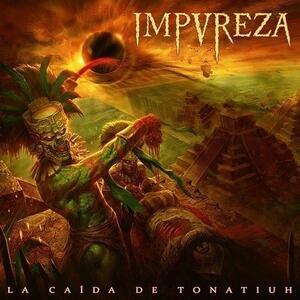 La Caida de Tonatiuh (Digipack) - CD Audio di Impureza