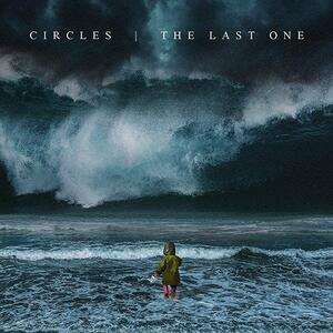 The Last One (Limited Edition) - Vinile LP di Circles