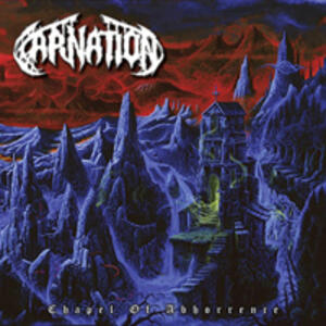 Chapel of Abhorrence - CD Audio di Carnation