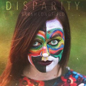 Disparity - CD Audio di Sarah Longfield