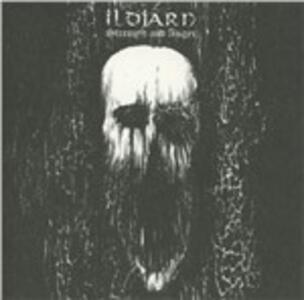 Strenght And Anger - CD Audio di Ildjarn