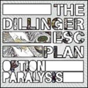 Option Paralysis - CD Audio di Dillinger Escape Plan